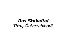 Stubaital - Österreich Tirol